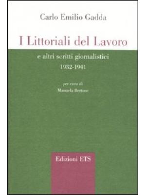 I littorali del lavoro e altri scritti giornalistici 1932-1941