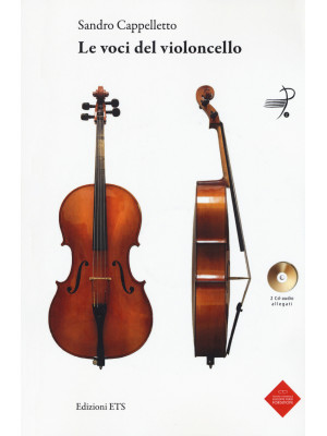 Le voci del violoncello. Con 2 CD-Audio