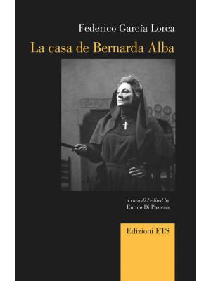 La casa de Bernarda Alba. Ediz. italiana e inglese