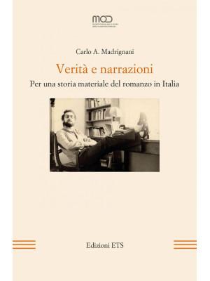 Verità e narrazioni. Per una storia materiale del romanzo in Italia