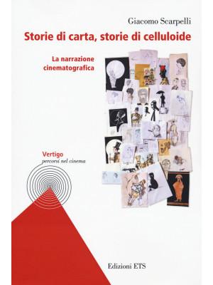 Storie di carta, storie di celluloide. La narrazione cinematografica