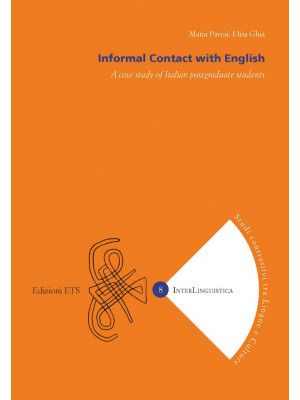 Informal contact with english. A case study of Italian postgraduate students