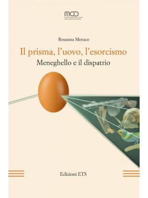 Il prisma, l'uovo, l'esorcismo. Meneghello e il dispatrio