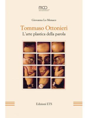 Tommaso Ottonieri. L'arte plastica della parola