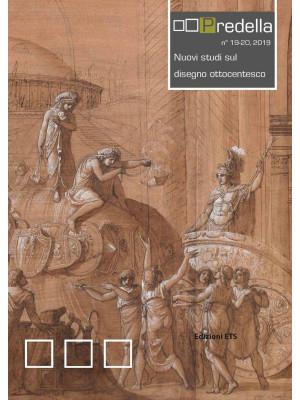 Predella (2019). Vol. 19-20: Nuovi studi sul disegno ottocentesco