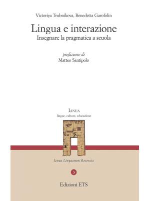 Lingua e interazione. Insegnare la pragmatica a scuola