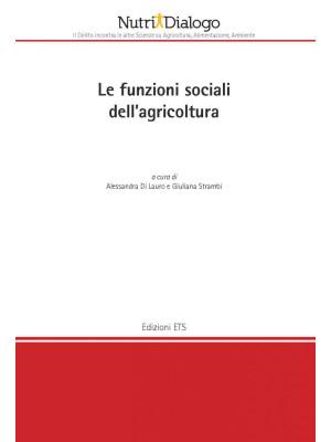 Le funzioni sociali della agricoltura