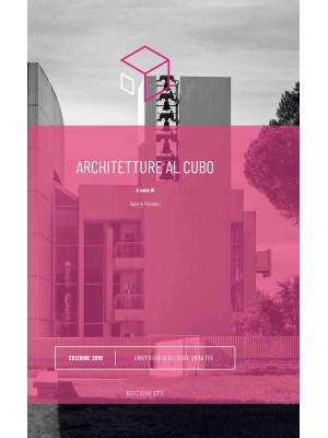 Architetture al cubo. Edizione 2019