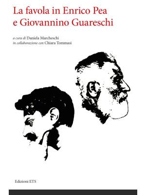 La favola in Enrico Pea e Giovannino Guareschi