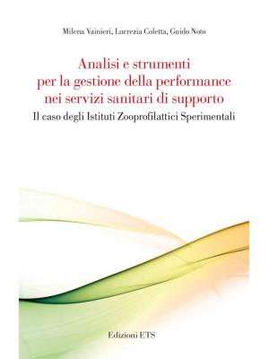Analisi e strumenti per la gestione della performance nei servizi sanitari di supporto. Il caso degli Istituti Zooprofilattici Sperimentali