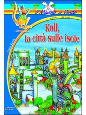 Koll, la città sulle isole