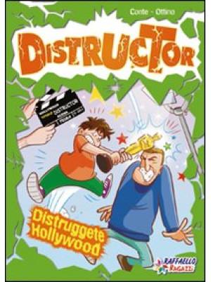 Distruggete Hollywood. Ediz. illustrata