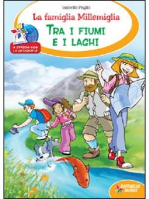 La famiglia Millemiglia tra fiumi e laghi