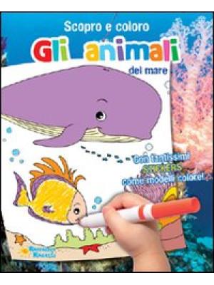 Gli animali del mare. Scopro e coloro le stagioni. Ediz. illustrata