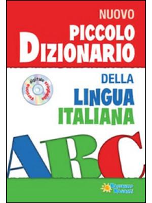 Piccolo dizionario della lingua italiana. Con CD-ROM