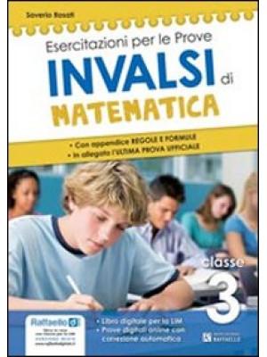Prove INVALSI di matematica. Con appendice, regole e formule. Per la 3ª classe della Scuola media. Con espansione online