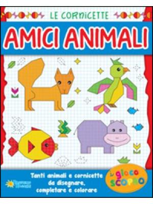 Amici animali. Ediz. illustrata