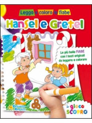 Hansel e Gretel. Leggo e coloro le fiabe. Ediz. illustrata