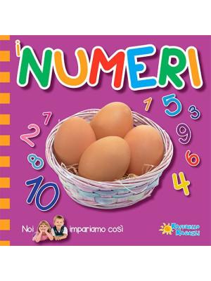 I numeri. Noi impariamo così. Ediz. illustrata