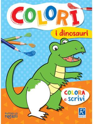 I dinosauri. Colorì