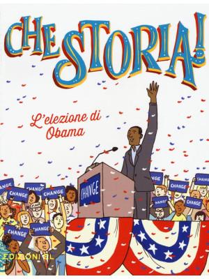L'elezione di Obama. Ediz. a colori