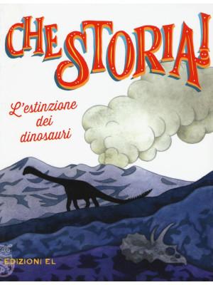 L'estinzione dei dinosauri. Ediz. a colori