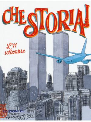 L'11 settembre. Ediz. a colori