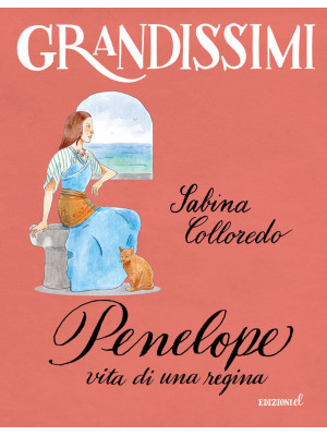 Penelope, vita di una regina