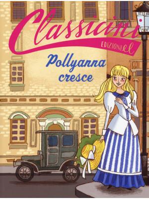 Pollyanna cresce da Eleanor Hodgam Porter