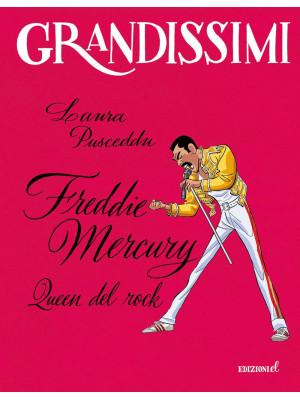 Freddie Mercury, Queen del rock