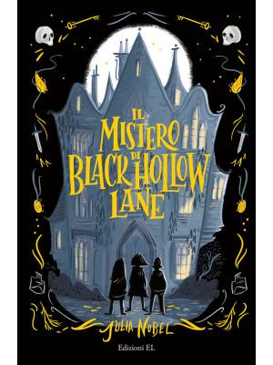 Il mistero di Black Hollow Lane
