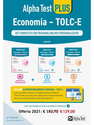 Alpha Test Economia. Tolc-E. Kit completo di preparazione con training on line personalizzato: Manuale di preparazione-Esercizi commentati-3.500 quiz. Con software di simulazione