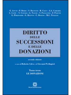 Diritto delle successioni e delle donazioni. Vol. 3: Le donazioni