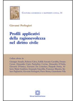 Profili applicativi della ragionevolezza nel diritto civile