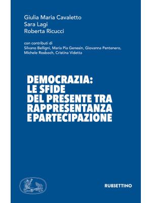 Democrazia: le sfide del presente tra rappresentanza e partecipazione