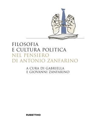 Filosofia e cultura politica nel pensiero di Antonio Zanfarino