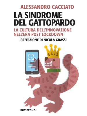 La sindrome del gattopardo. La cultura dell'innovazione nell'era post lockdown