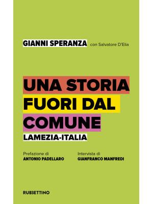 Una storia fuori dal comune. Lamezia-Italia