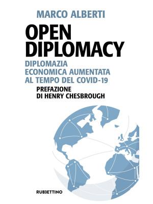 Open Diplomacy. Diplomazia economica aumentata al tempo del Covid-19