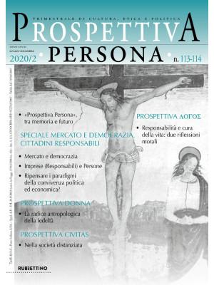 Prospettiva persona. Trimestrale di cultura, etica e politica (2020). Vol. 113-114