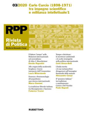 Rivista di politica (2020). Vol. 3: Carlo Curcio (1898-1971) tra impegno scientifico e militanza intellettuale/1