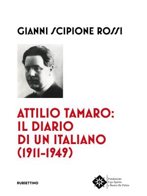 Attilio Tamaro: il diario di un italiano (1911-1949)