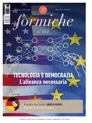 Formiche (2020). Vol. 164: Tecnologia e democrazia. L'alleanza necessaria