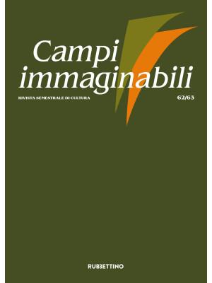 Campi immaginabili (2020). Vol. 62-63