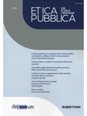 Etica pubblica. Studi su legalità e partecipazione (2021). Vol. 1