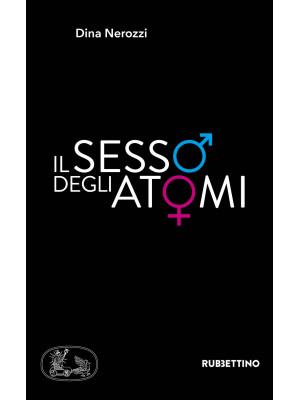 Il sesso degli atomi