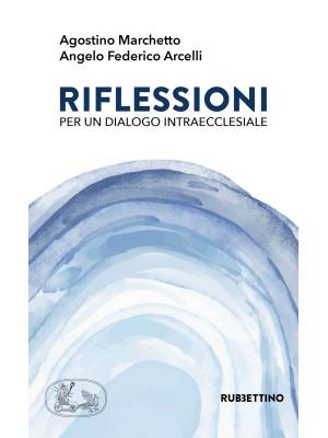 Riflessioni per un dialogo intraecclesiale