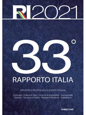 33° Rapporto Italia 2021. Percorsi di ricerca nella società italiana