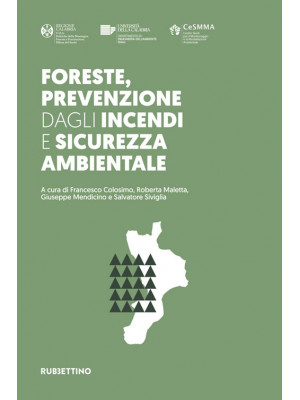 Foreste, prevenzione dagli incendi e sicurezza ambientale