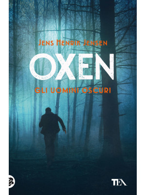 Gli uomini oscuri. Oxen. Vol. 2